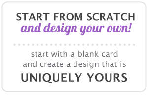 Start from scratch and design your own